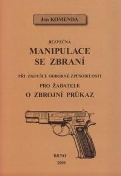 Bezpečná manipulace se zbraní  by  Jan Komenda
