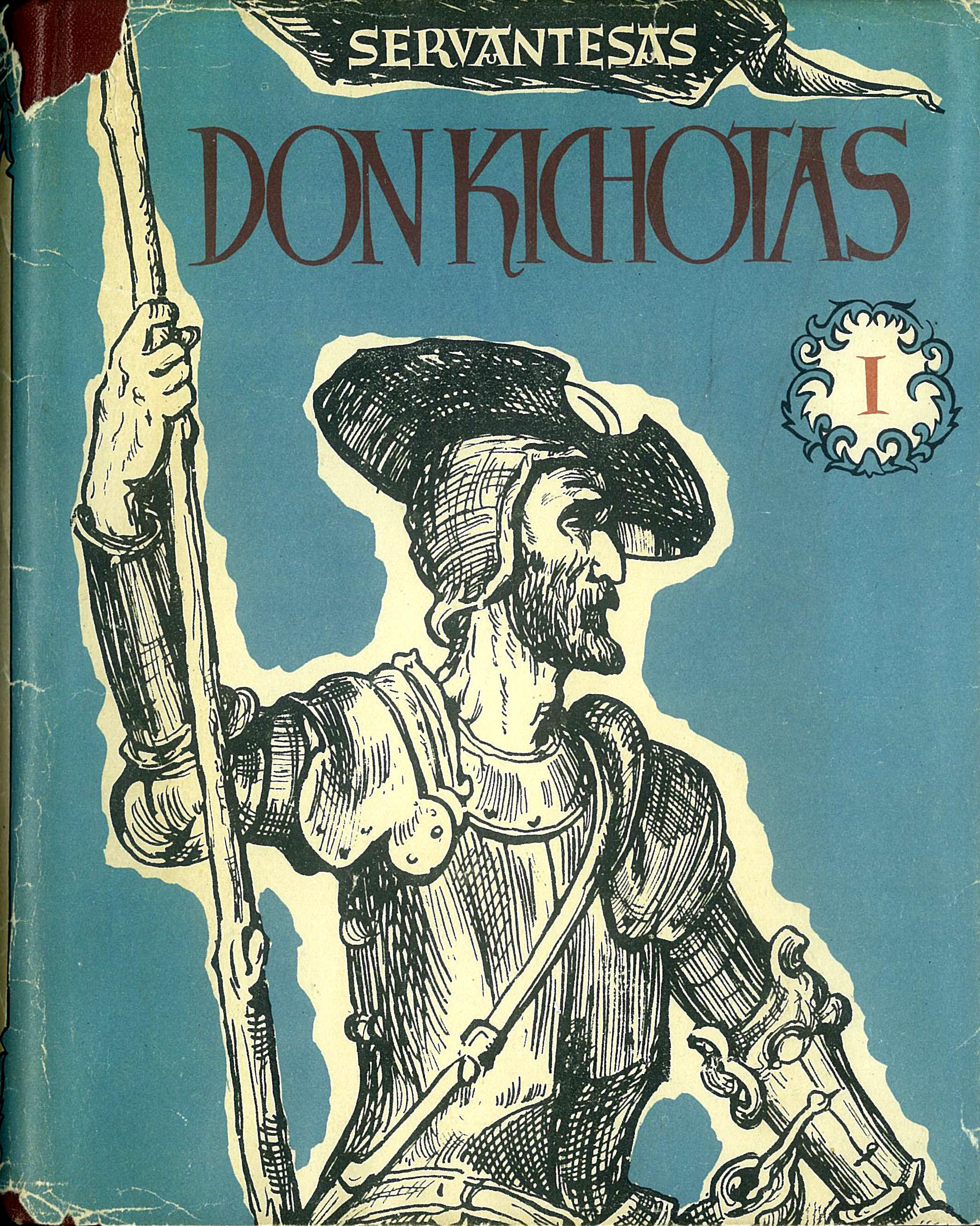 Išmoningasis idalgas Don Kichotas iš La Mančos, 1 tomas Miguel de Cervantes Saavedra