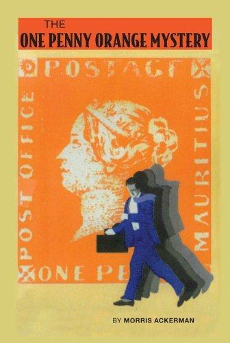 The One Penney Orange Mystery Morris Ackerman