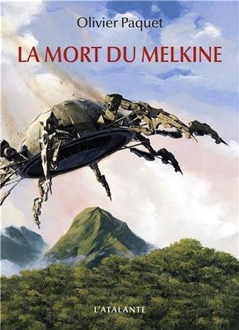 La Mort du Melkine  by  Olivier Paquet