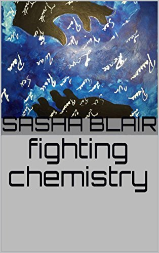 fighting chemistry Sasha Blair