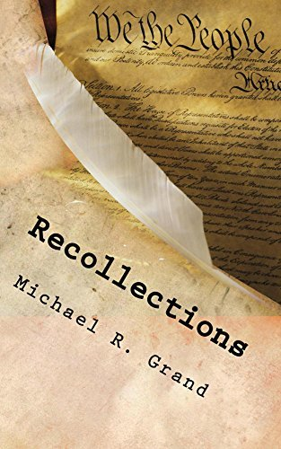 Recollections Michael R Grand