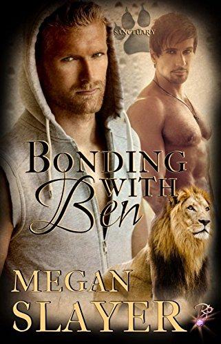 Bonding With Ben (Sanctuary, #4)  by  Megan Slayer