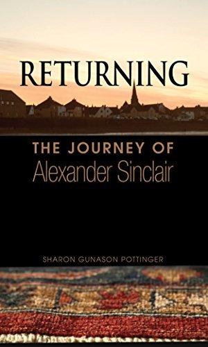 Returning: The Journey of Alexander Sinclair  by  Sharon Gunason Pottinger