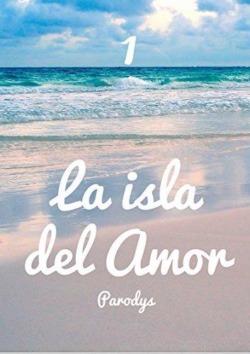 La isla del Amor Parodys
