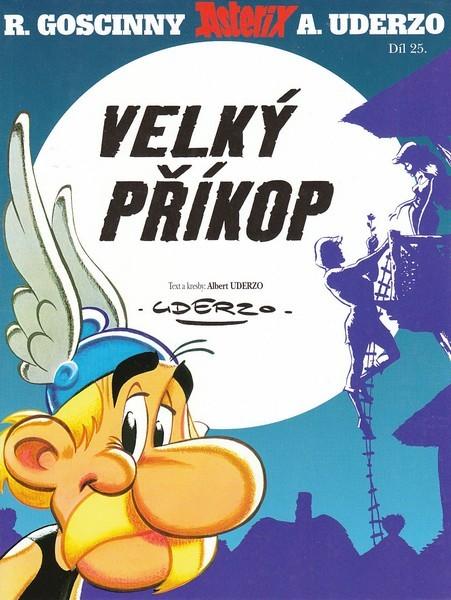 Velký příkop (Asterix #25)  by  Albert Uderzo