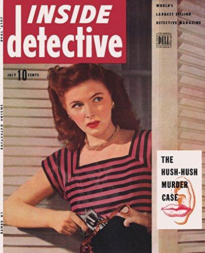Inside Detective July 1946 (True crime magazine Book 48)  by  Kurtis Krimes