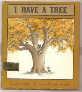 I Have A Tree Lillie D. Chaffin