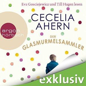 Der Glasmurmelsammler Cecelia Ahern