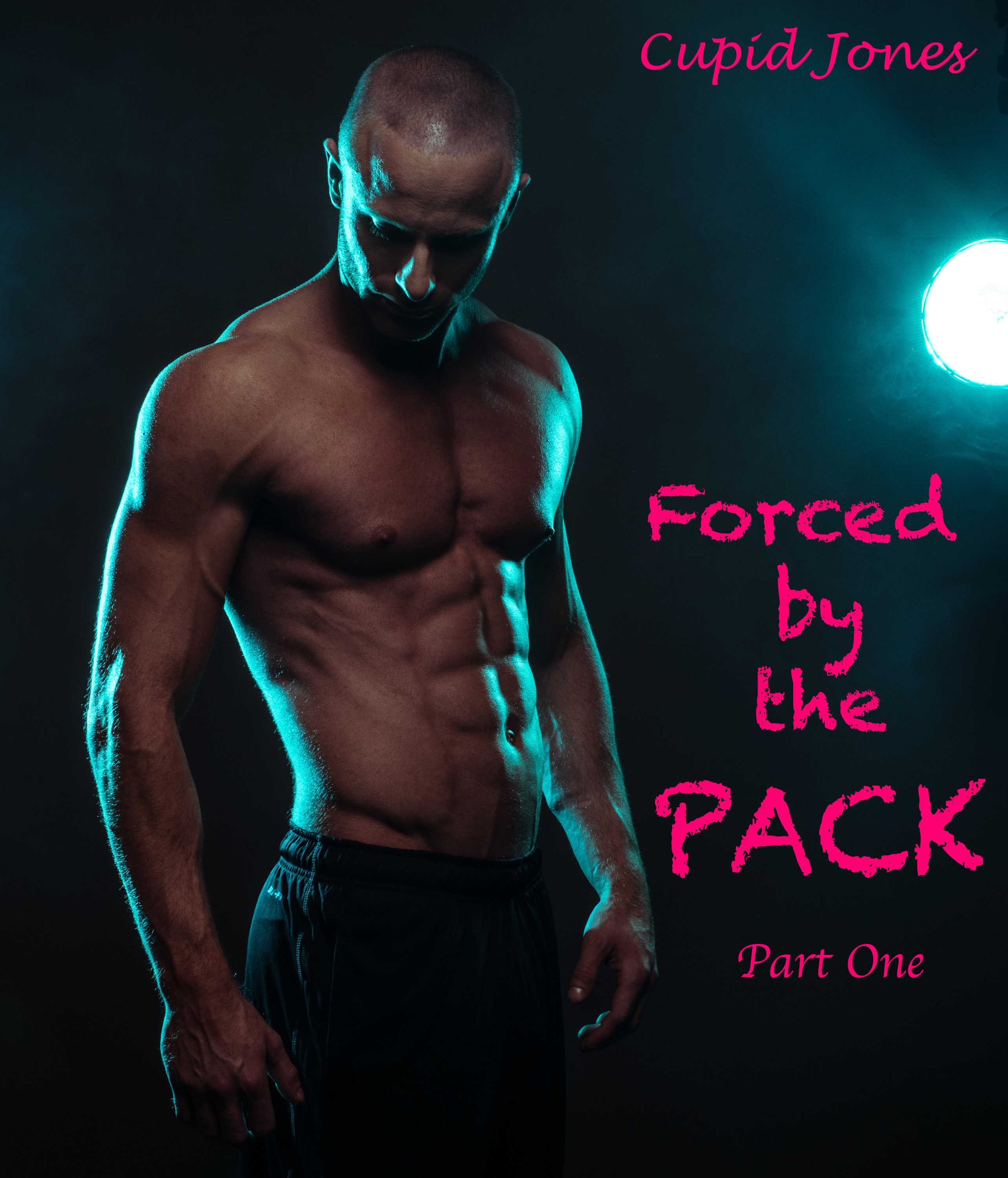 Forced the Pack, Part One by Cupid Jones