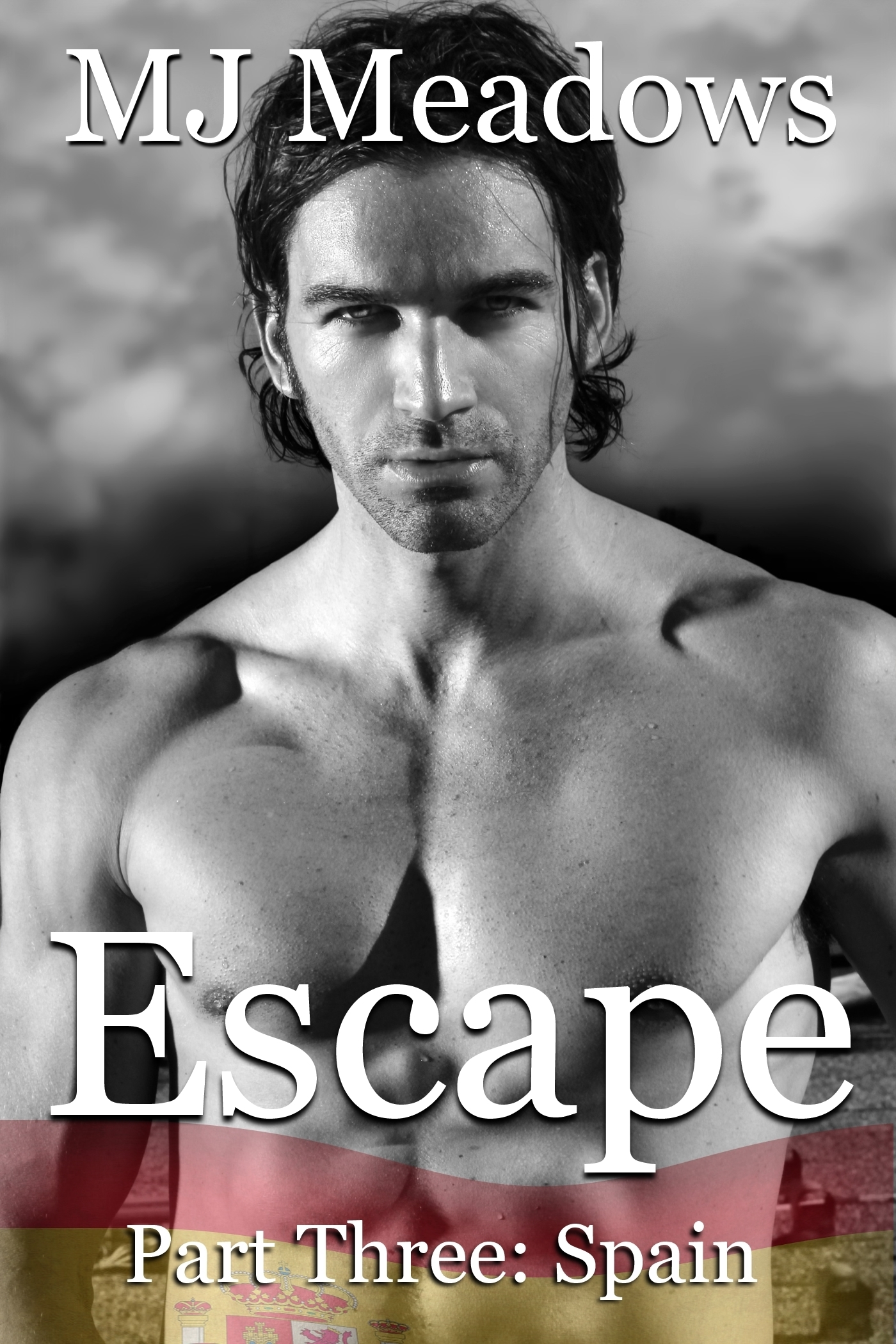 Escape Part Three: Spain  by  M.J. Meadows