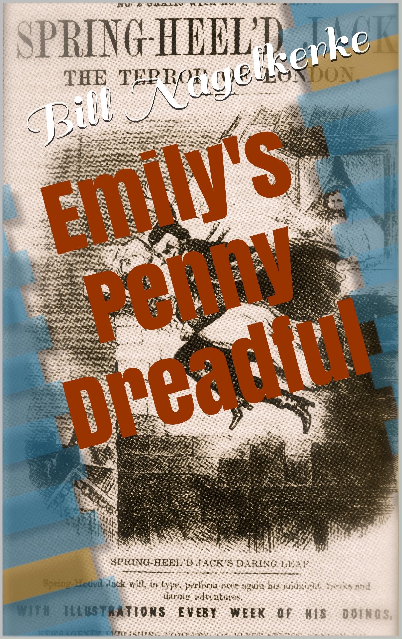 Emilys Penny Dreadful Bill Nagelkerke