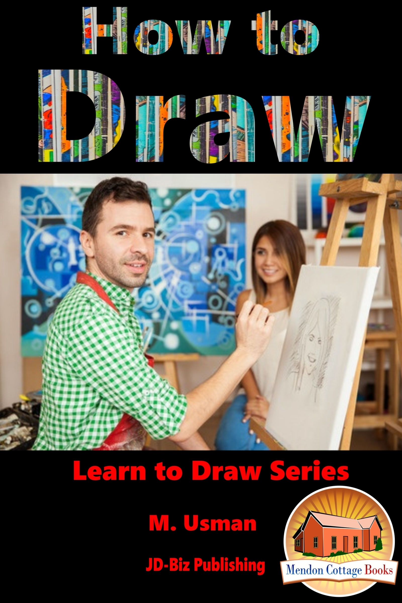 How To Draw  by  M. Usman