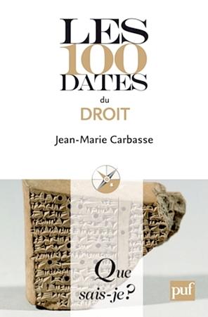 Les 100 dates du droit  by  Jean-Marie Carbasse