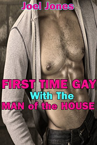 First Time Gay With the Man of the House Joel Jones