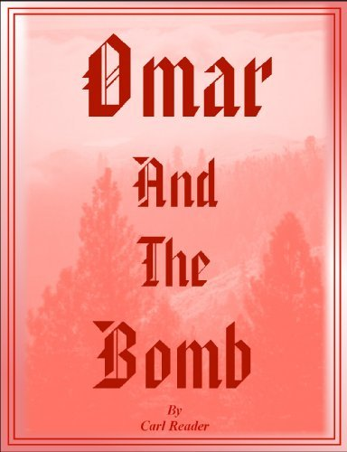 Omar And The Bomb Carl Reader