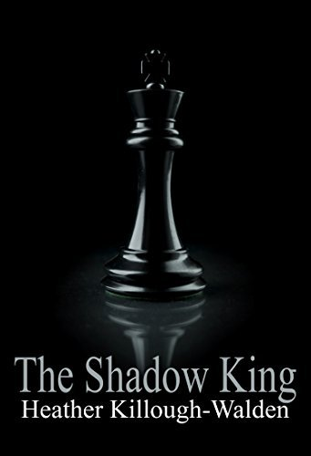 The Shadow King (The Kings, #7) Heather Killough-Walden