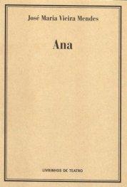 Ana  by  José Maria Vieira Mendes