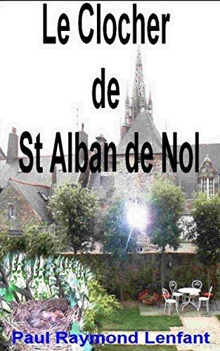 Le clocher de St Alban de Nol Paul Raymond Lenfant
