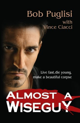 Almost A Wiseguy Vince Ciacci