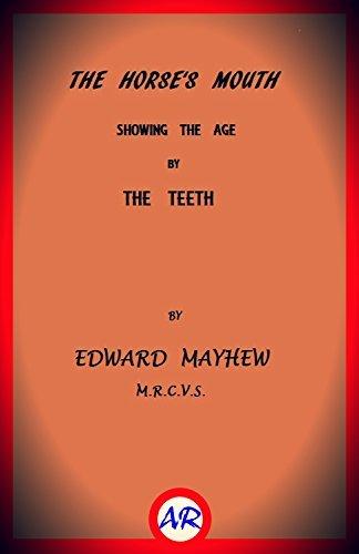 The Horses Mouth Edward Mayhew