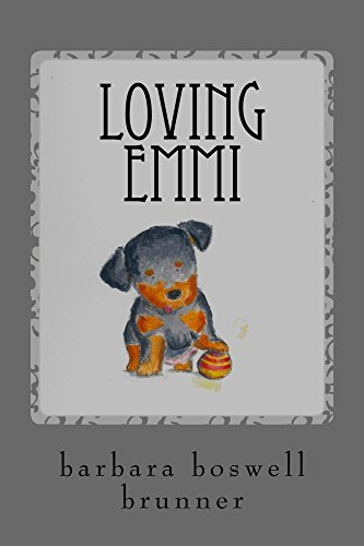 Loving Emmi: How Baby Morgan The Broken Jaw Puppy Stole Our Hearts And Our Wallet (Dog-Ma Book 2)  by  Melissa Tan