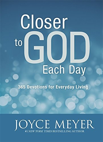 Closer to God Each Day Devotional Joyce Meyer
