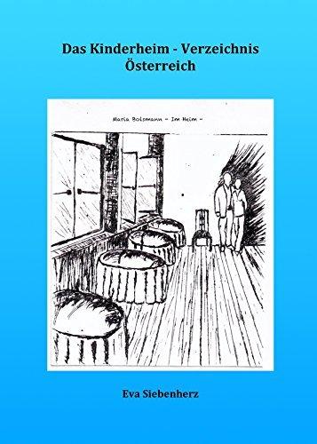 Das Kinderheim-Verzeichnis Österreich Eva Siebenherz