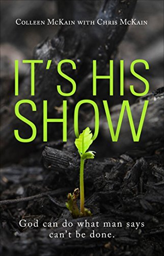 Its His Show  by  Colleen with McKain, Chris McKain