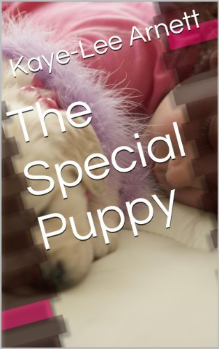 The Special Puppy  by  Kaye-Lee Arnett