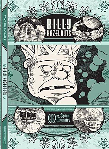 Billy Hazelnuts Tony Millionaire