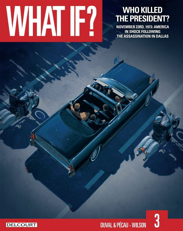 Who killed the President? (What if?, #3)  by  Fred Duval