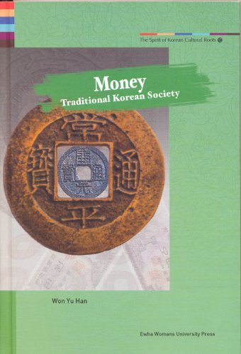 Money: Traditional Korean Society Yu Han Won