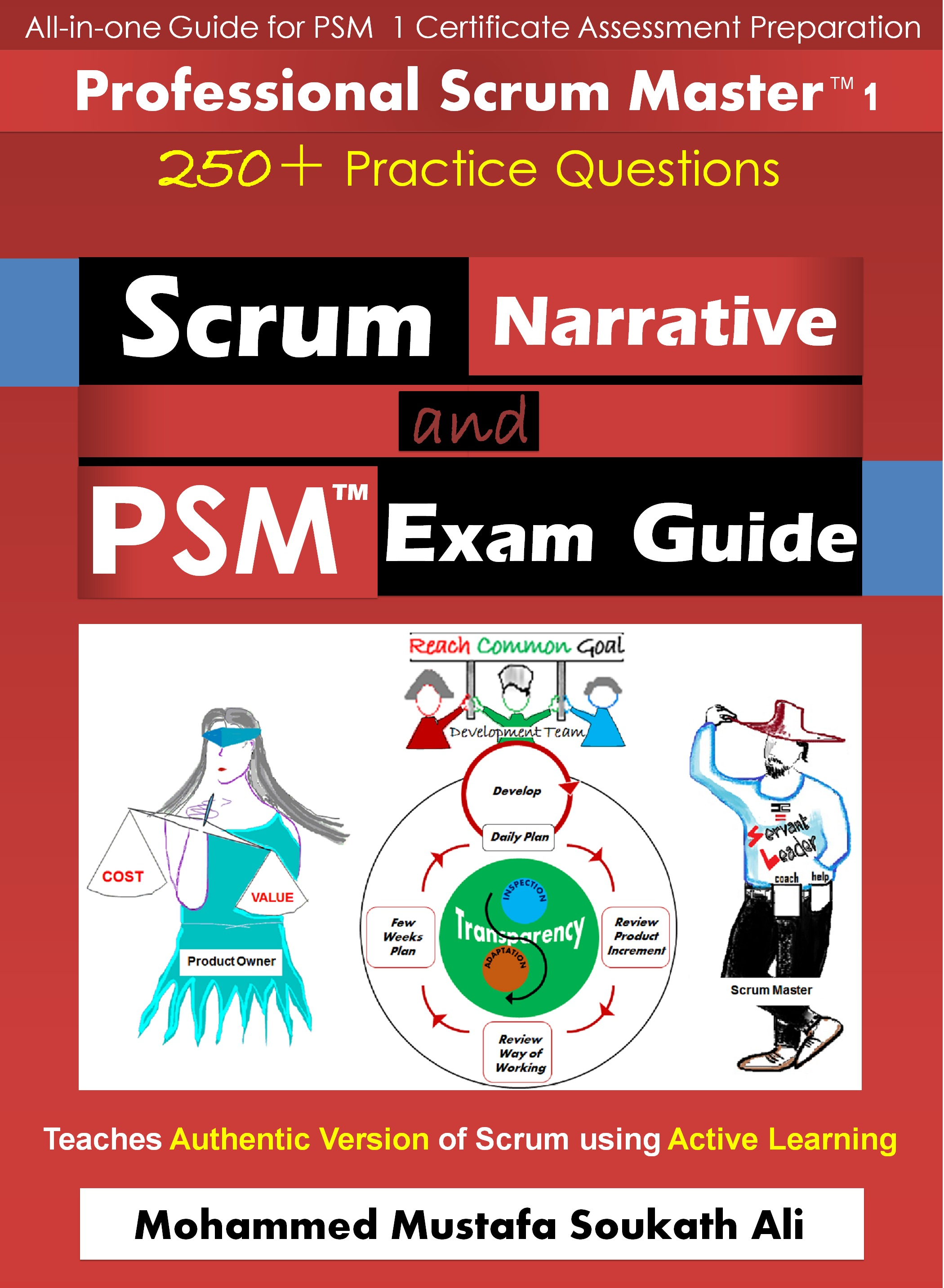 Scrum Narrative and PSM Exam Guide Mohammed Musthafa Soukath Ali