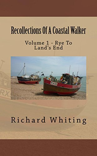 Recollections Of A Coastal Walker Richard Whiting