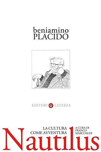 Nautilus: La cultura come avventura  by  Beniamino Placido