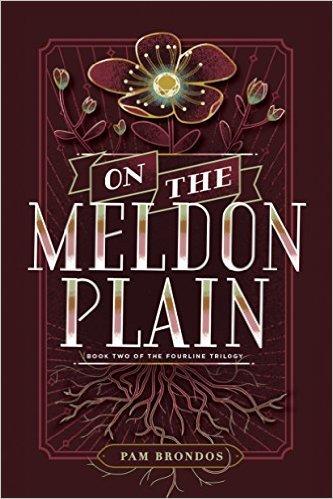 On the Meldon Plain (The Fourline Trilogy Book 2) Pam Brondos