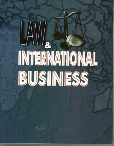 Law and International Business  by  Seth E. Lipner