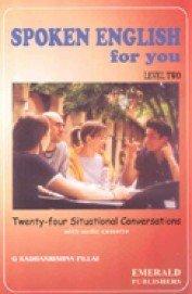 Spoken English For You - Level Ii  by  G. RADHAKRISHNA PILLAI