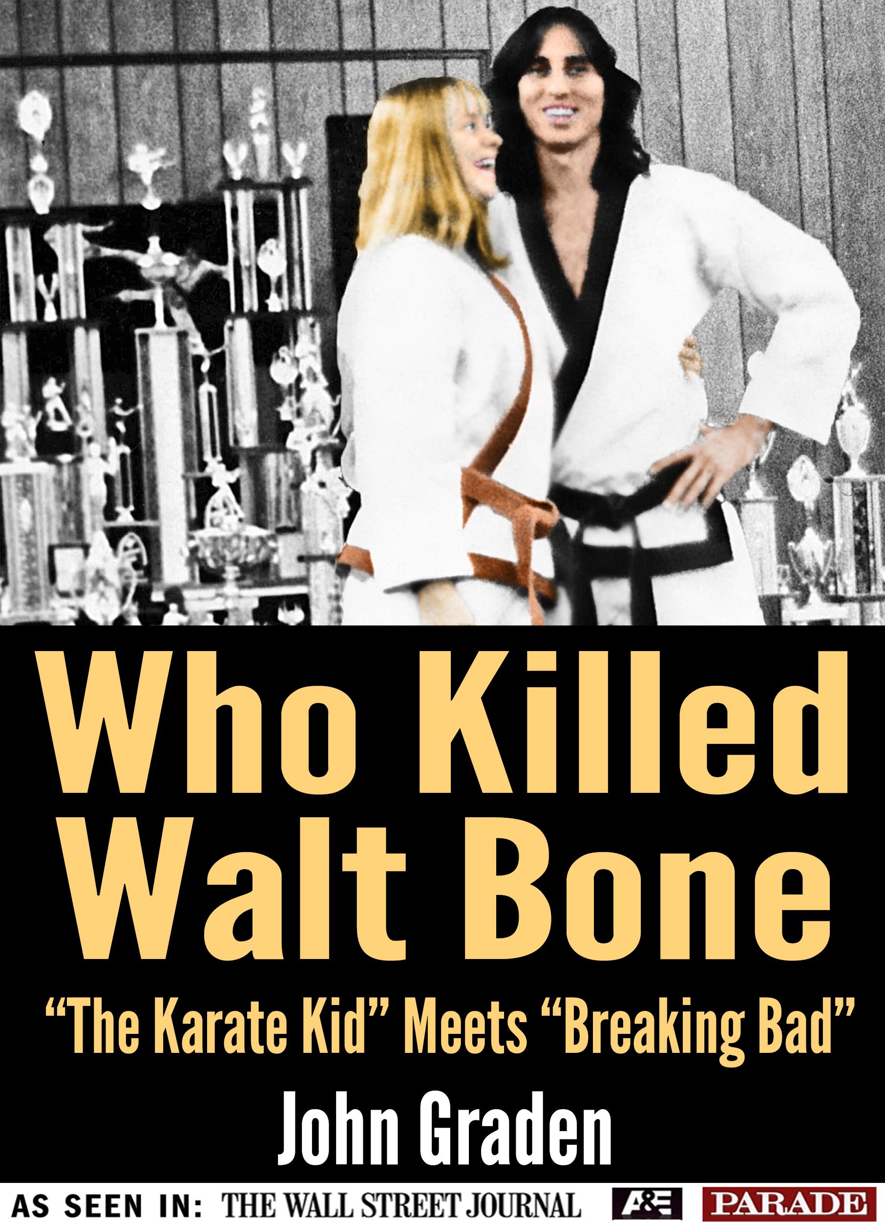 Who Killed Walt Bone  by  John J. Graden