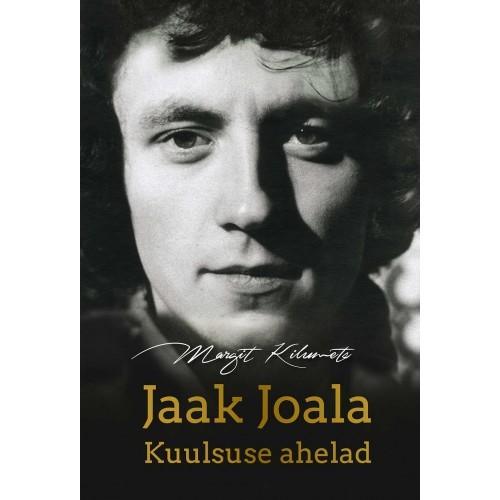 Jaak Joala. Kuulsuse ahelad  by  Margit Kilumets