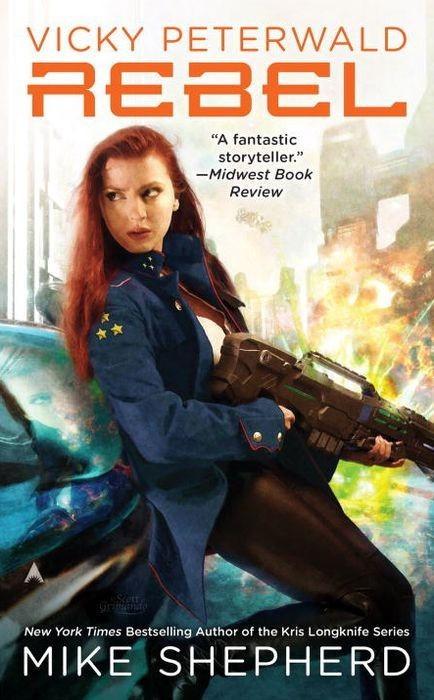Rebel (Vicky Peterwald, #3)  by  Mike Shepherd