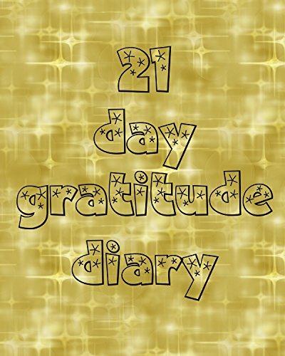 21 day Gratitude Diary  by  Giovanna Tucker