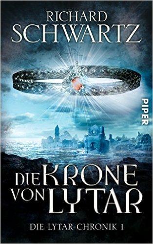 Die Krone von Lytar  by  Richard Schwartz