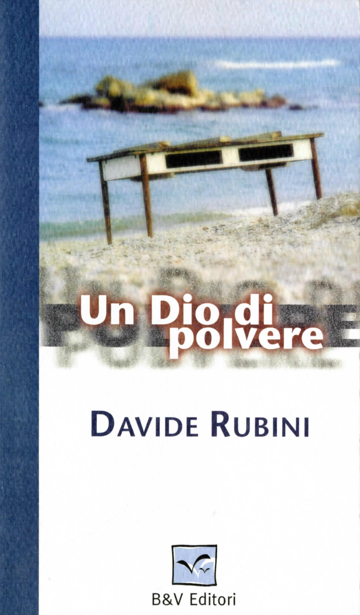 Un Dio di polvere Davide Rubini