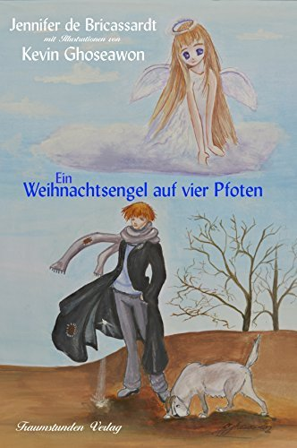 Ein Weihnachtsengel auf vier Pfoten: Engel - Schicksalhafte Begegnungen 2 Jennifer De Bricassardt