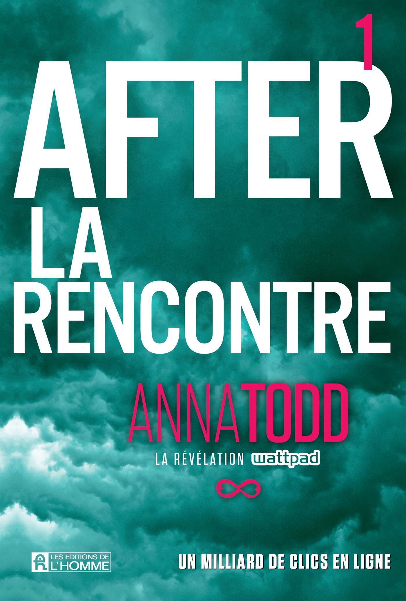 After: La rencontre (After, #1)  by  Anna Todd
