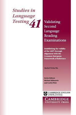 Validating Second Language Reading Examinations Rachel Yi-Fen Wu