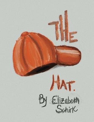 The Hat Elizabeth Schirk