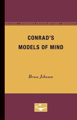 Conrads Models of Mind  by  Bruce Johnson